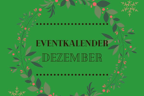 Alle Veranstaltungen im Dezember findet ihr hier. (Grafik: Hannah Mück)