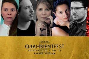 Das Q3Ambientfest mit außergewöhnlicher Musik (Grafik: fabrikpotsdam.de)